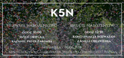 Nabożeństwo Kościoła Baptystów K5N Poznań, niedziela 03.06.2018