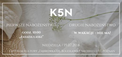 informacja o nabożeństwie kościoła K5N w Poznaniu 15.07.2018
