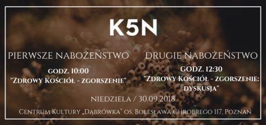 Nabożeństwo Kościoła K5N w Poznaniu 30 września 2018