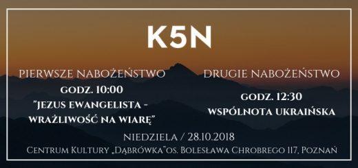 Informacje o nabożeństwach Kościoła K5n w Poznaniu 28 października 2018