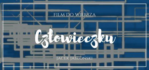 k5n_film_czlowieczku_jacek_jablonski