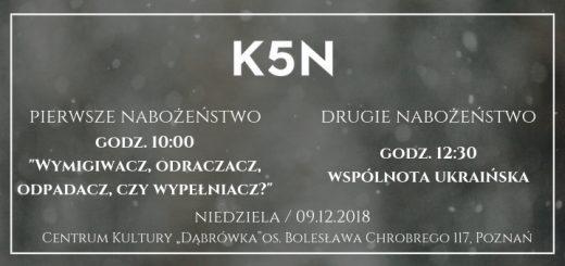 Informacje o nabozenstwie kosciola k5n w poznaniu 9 grudnia 2018