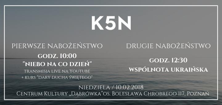 Informacje o nabozenstwie kosciola k5n w poznaniu 10 luty 2019
