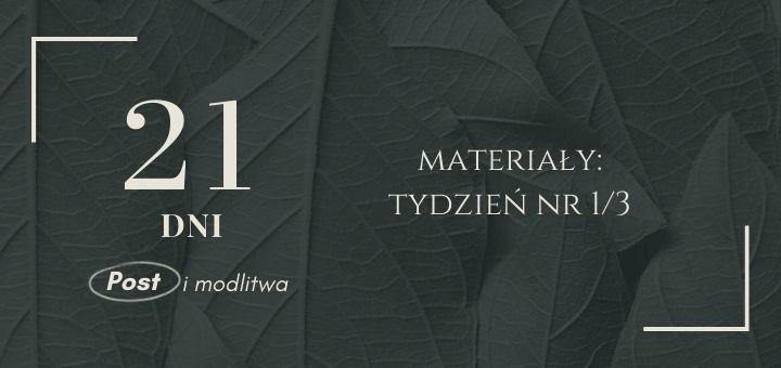 materialy na pierwszy tydzien postu i modlitwy 21 dni w k5n